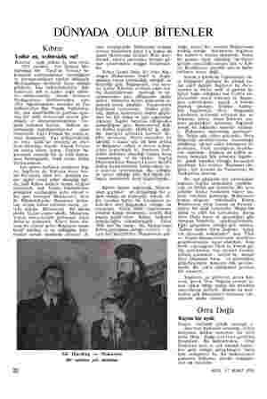 DÜNYADA OLUP BİTENLER Kıbrıs Tedbir mi, tedbirsizlik mi? Bundan  aşağı yukarı üç sene evvel, 1953 yasında, Fas Sultanı Mu-