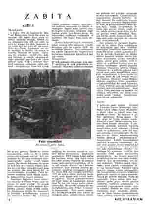 Z A B Zabıta Mesul polis 8 Şubat 1949 da lngılterede Bris- tol Mahkemesi Jürisi bir polis ko mıserını 100 İngiliz lirası para