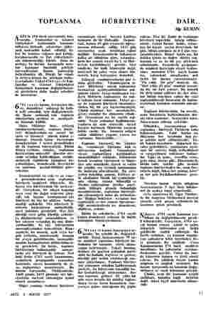 TOPLANMA KİS'in 154 üncü sayısındaki baş- yazıda, Toplantılar ve Gösteri Yürüyüşleri hakkındaki — kanunun bilhassa iktisadi