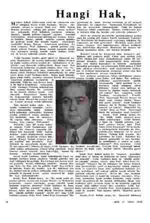 Hangi eşhur Kübalı hâdisesinin nasıl bir zıhnıyetın ene- uğunu bizzat Celâl Yardımcı, alenen ve resmen İfade etti. Bakanı...