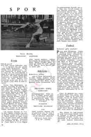 s P O R Sevim Barulay Şampiyonluktan Tenis İllâ da çuval! B u hafta Ankara birbirinden renk- li ve hareketli beş gün geçirdi.