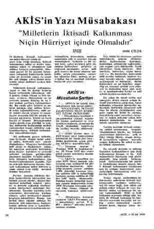 """16 AKİS'in Yazı Müsabakası """"Milletlerin İktisadi Kalkınması Niçin Hürriyet içinde Olmalıdır"""" M illetlerin iktisadi..."""