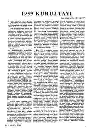 1959 KURULTAYI B Üüyük olaylarla yüklü görüne 1959 yılının İlk ayında toplanan C.H. P. Buyuk Kurultayı, demok- rasi...