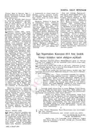 Gündeş, Akşit ve Onursal, 1lave e- dilmesi bakımından da D. P yüksek kademe mensupları arasında ehem- miyet kazanıyordu B. M.