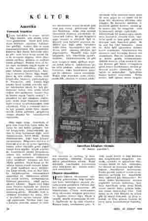 KÜLTÜR Amerika Yumuşak kapaklar Ucuza maledilen ve ucuza satılan kâğıt kapaklı, ufak ebadda kitap- ların günümüzde  büyük...