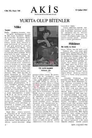 Cilt; XX, Sayı: 346 AKİS HAFTALIK AKTÜALİTE MECMUASI 13 Şubat 1961 YURTTA OLUP BİTENLER Millet Seçim! Bugün Oo girdiğimiz...