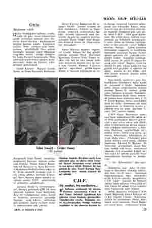 Ordu Başkanın vekili eride bıraktığımız haftanın ortala- çıktılar. Önde topluca, gözlüklüydü. Dört yıldızlı Generalin...