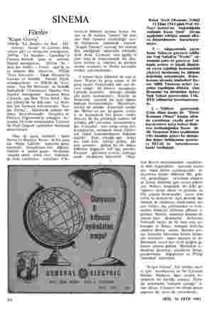 """SİNEMA Filmler """"Kızgın Güneş"""" 1946'da """"La Bataille du Rail . De- miryolu Savaşı"""" ile Cannes festi- valinin jüri ve mizansen"""