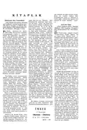KİTAPLAR Türkiyede Köy Enstitüleri (Fay Kurby'nin ingilizce Doktora, tezi türkçeye çeviren yazarın ken- disi. İmece yayınları