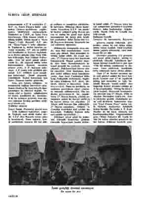 YURTTA OLUP, BİTENLER konuşmalarda A.P. li temsilciler C. H.P. ye, Ismet Paşaya hulüs çak- makta, Orduya methüsena yağdır-