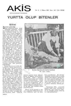 m 4 X K   S Yık: 9 11 Mayıs 1963 Sayı: 463 Cilt: XXVII HAFTALIK AKTÜALİTE MECMUASI YURTTA OLUP BİTENLER Millet Bayramın...