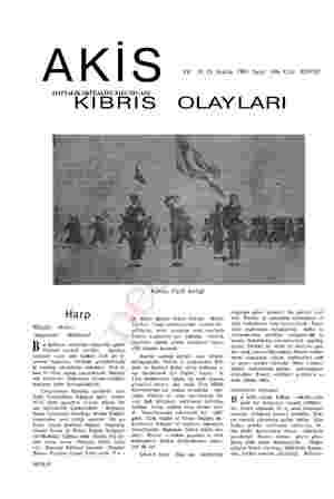m A K | ) Yıl: 10 28 Aralık 1963 Sayı: 496 Cilt: XXVIII HAFTALIK AKTÜALİTE MECMUASI KIBRIS OLAYLARI Harp eken... Hâdiseler)