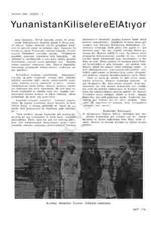 AKİSİN YAZI SERİSİ :8 YunanistankKiliselereElAtıyor unan hükümeti, 1919-20 yıllarında yaman bir propa- ganda mekanizmasını