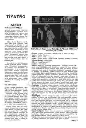 TİYATRO Ankara Shakespeare'in 400. yılı 2 Nisan akşamı, dünya tiyatroları, yüzyıllardanberi oyunlarını oyna- dıkları ünlü...
