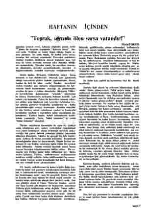 """HAFTANIN İÇİNDEN """"Toprak, uğrunda ölen varsa vatandır!"""" Bundan aylarca evvel, Kıbrısta hâdiseler patlak verdi- ğinde, bu..."""