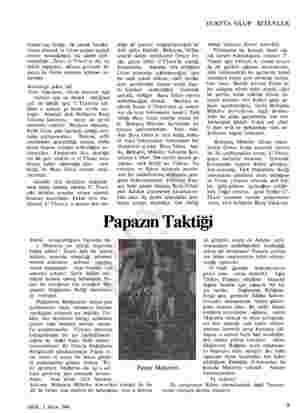 Gyani'nin, birliğe, ilk olarak baraka- larına dönmek ve Girne yolunu açmak emrini vereceğinden hiç şüphe edil- memelidir....