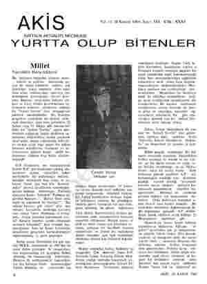 AKİS Yıl: 11 20 Kasım 1964, Sayı: 544 Cilt: XXXI HAFTALIK AKTÜALİTE MECMUASI YURTTA OLUP BİTENLER Millet Nasreddin Hoca...