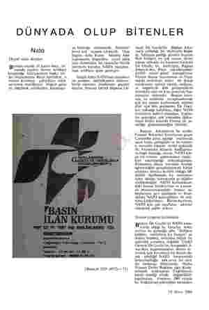 DÜNYADA OLUP BİTENLER Nato Hayal olan demler Bundan onyedi yıl kadar önce, Av rupada yayılan Sovyet tehlikesi karşısında...