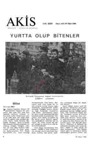 o / N | ği | | ) Cilt: XXXV Sayı: 613 19 Mart 1966 HAFTALIK AKTÜALİTE MECMUASI YURTTA OLUP BİTENLER Kızılayda beyanname...