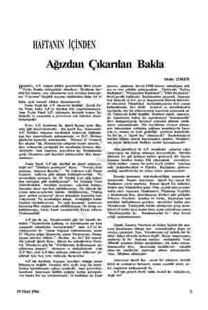 HAFTANIN İÇİNDEN Ağızdan Çıkarılan Bakla epimiz, A.P. organı Adalet gazetesinin fıkra yazarı Fatin Fuada müteşekkir...