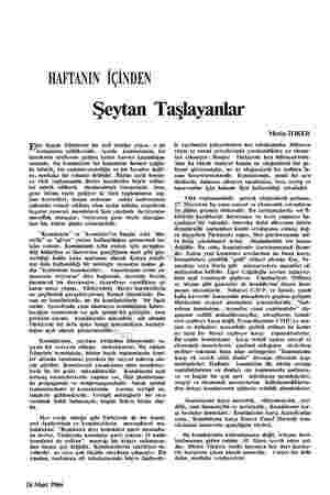 HAFTANIN İÇİNDEN Seytan Taşlayanlar per bugün Türkiyede bir âcil tehlike yoksa, o da komünizm tehlikesidir. içerde...