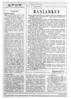 """SPOR Teşkilât Hızlı bir Bakan Spor işlerini tedvirle görevli Dev- let Bakanı vira Ocak, son be- yanatında, """"1966 yılı,..."""