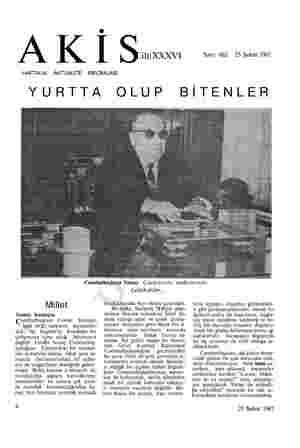 © / l | ği İ oo Sayı: 662 25 Şubat 1967 HAFTALIK AKTÜALİTE MECMUASI YURTTA OLUP BİTENLER Cumhurbaşkanı Sunay Çankayada...
