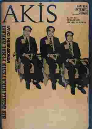 HAFTALIK AKTÜALİTE DERGİSİ SAYI: 66 | li MART 1965 FİYATI : 135 KURUŞ  ...