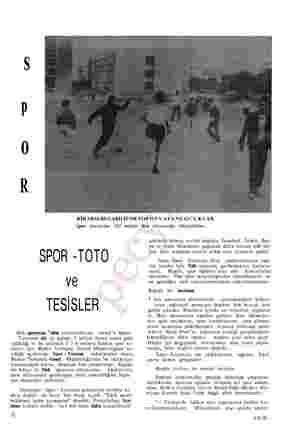 BİRARSA BULABİLİP DETOPOYNAYANÇOCUKLAR Spor tesislerine 320 milyon lira harcandığı düşünülürse... OPOR -TOTÜ ve TESİSLER