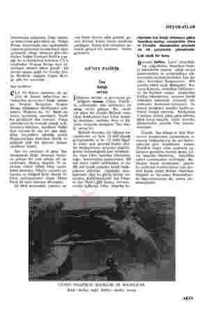 rahlatmaya çalışırken, Doğu Alman- ya haberalma görevlileri de, Yarbay Runge konusunda bazı açıklamalar yaparak görünüşü...