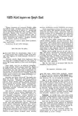 """1925 Kürt isyanı ve Şeyh Sait """"Ergani vilâyetinin, bir kısmında Devletin silâhlı kuwetlerine karşı meydana gelen isyan..."""