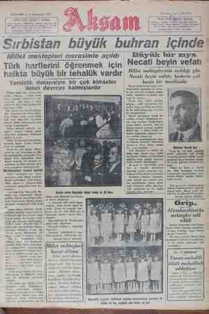 """Sırbistan bDüyük Dunhnran içinde' Millet mektepleri merasimle açıldı. Büyük bir zıya Türk harflerini öğrenmek için / Necati beyin vefatı halkta büyük bir tehaıük vard"""". Millet .mekt.eplermın açıldıg_ı gün Necati beyin vefatı, kaderın çok"""