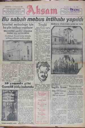 Bu sabah mebus intihabı yapıldı Ankara civarında şirin bir köy İstanbul mebusluğu için bu gün intihap yapılıyor Müntehibi saniler akşama Dünkü hmıd Tçkıın menfası d kaçtığına dair bir telgr f d Tılk zetelerinin kari'leri, bu meşhur dmhkkd mhtlf