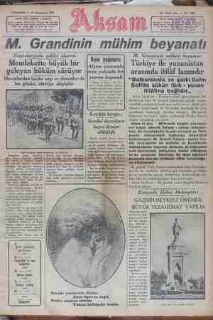 — 16 Kânunusani 1929 FİATI HER YERDE S KURUŞ On birinci sene — No : 3687 FIATI HER«YERDE 5 M. Grandinin mühim beyanatı.
