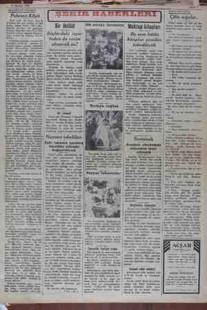 MERERRE Bilir ö 17 Haziran 1929 Sahife AKŞAMDAN AKŞAMA Polonez Köyü Kırk yılda bir kere, ben de Felekten bir çaldım; ve -biri