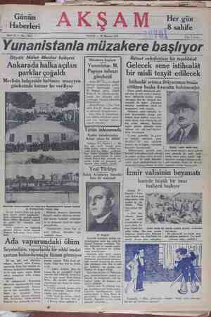 Yunanistanla müzakere başlıyor — Ankarada halka açılan parklar çogaldı y l SAA ASA Müzakere başlıyor Yunanistan M. İktisat vekâletinin bir teşebbüsü Ş Gelecek sene istihsalât bir misli tezyit edilecek Papaya talimat gönderdi
