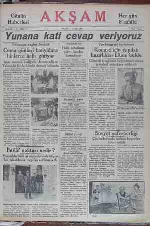 """s e 11 — No : 3924 PAZAR — 15 Eylül 1929 Fiatı 5 kuruş Yunana kati cevap veriyoruz. Yalovaya rağbet başladı l Anadoluda kış Halk sobal Cuma günleri banyolara — Ckt, kardan """" C yaktı, kardan Kinlerce halk cidivor korkuluyor Tıp kongresi toplanıyor Kongre için yapılan hazırlıklar hitam buldu"""