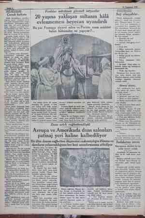 aai Sahife 6 Ag İlw 1929 ; K ci aai TBE BÜSALARE Faslılar mürüvvet görmek istiyorlar C | 20 yaşına yaklaşan sultanın hâlâ