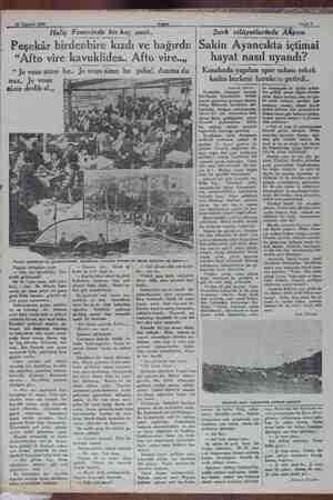 """30 Temmuz 1930 Haliç Fenerinde bir kaç saat.. Peşekâr birdenbire kızdı ve bağırdı: """"Afto vire kavuklides.. Afto vire..,, """""""