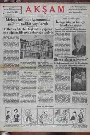 """-Mebus intihabı kanununda — , , Tütün inhisarı işleri """"him tadilât lacâk İnhisar idaresi hariçte TI OA YAR fabrikalar açıyor Fethi bey İstanbul teşkilâtını yapmak İdare İstanbulda bir nikotin fabrikası için dünden itibaren çalışmağa başladı îî!,'îîlî T'Ş;""""m__i'_'_'""""ffkefîde ':ılunuyor lli"""