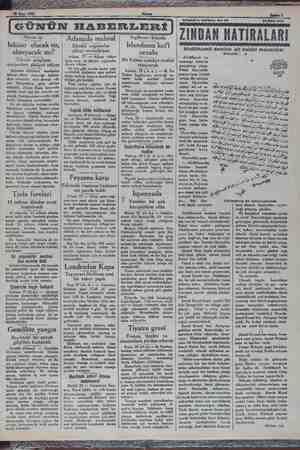 S0 Mart 1932 GÜNÜN HABERLERİ Adanada mahsul Afyon işi İnhisar olacak mı, olmıyacak mı? Tüccar müphem vaziyetten şikâyet...