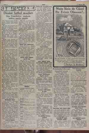 "11 Haziran 1937 pi ai. e. SESE ai Akşam çağ — mii ""Iktisadi konf | di İİ SPORA A) Bu fsi pie Ttk) Niçin Sizin de Güzel Eviniz"