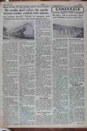 28 Temmuz 1952 Masal olanlar:57 sene evvelki sefaret resmi kabulleri Bir yanda mavi salon, öte yanda kırmızı renkte...