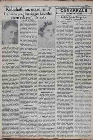 24 Ağustos 1932 Akşam Kabahatlı mı, maz mazur mu? Fransada genç bir âşığı âşığın başından Marrius Geçen hafta Fransanın...