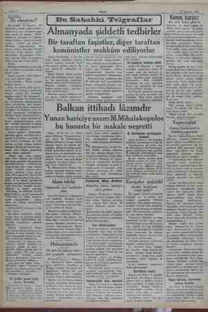 Sabife 2 25 Ağustos 1937 Garabetler : Ne oluyoruz? Bir gürültü, bir kıyamet.. Iki gündenberi, bütün sabah refikleri- mizin