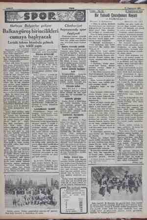 3 Teşrinievvel 1932 Haftaya Bulgarlar geliyor Balkan güreş birincilikleri cumaya başlıyacak Leviski takımı Istanbula gelmek