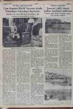 29 Teşrinisani 1932 Sahife 7 60 sene ocak e karşısında... Cam hamuru büyük kazanın içinde fokurdaya fokurdaya kaynıyor..