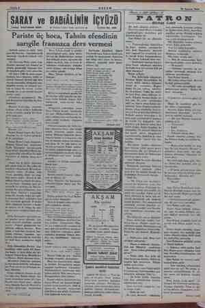 Sahife 8 AKŞAM 18 Ağustos 1934 Yazan: SULEYMAN KÂNI Pariste üç hoca, Tahsin efendinin sarıgile fransızca ders vermesi...