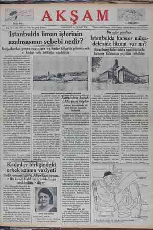 """Boğazlardan geçen vapurlara ne kadar kolaylık gösterirsek Strazbur_gîıssırenstitüsün de o kadar çok istifade edebiliriz İstanbul bir zamanlar şarkın en âşlek limanı idi. Boğazlardan ge- çen vapurlar kör , suyunu; hep İstanbuldan temim Tâzım gelen tamiratını da burada yaptırırdı. Şimdi ekser va- purlar İstanbulda durmadan ge- çiyor, erzakını, kömürünü başka yerlerden alıyor, tamiratını da baş- ka tarafta yaptırıyor. """"Aczba bunun sebebi nedir? Alâ- kadarların verdikleri"""" malümata göre başlıca sebep liman deki intizamsızlıktır. Nitel tisat vekâleti de bunu görn Himan işlerini düzeltmek içi kikat yapmağa başlamıştır. Dün tamirat işleri hakkında tet-   *t yaptık. Limanımızda tami- Strazburg mikrobiyoloji enstitüsü ücadele cemiyeti makale neşretmiştir. Bu YA aB"""