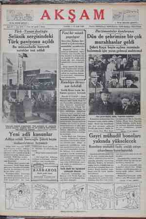 """Bu münasebetle hararetli W nutuklar irat edildi goslavya matbuatının — haber verdiğine göre, Sovyetler, Bal- kan devletleri ve Çekoslovak- 'ya arasında bir cenubu şarki misakı akti için Cenevrede müzakereler cereyan etmekte- dir. Siyasi mahafil, bu münase- betle, Yagoslavyanın, Avrupa- da sulhü takviye edecek mahi- yetteki her teşebbüse katılma- #a daima hazır bulunduğunu teyit etmektedirler. Belgrat A.) — Yu- . . . a ç bulunmak için yarın gelmesi muhtemel '""""s""""d""""'î""""'""""""""k""""d""""ı Şükrü Kaya beyin açılma resminde Kambiyo ihracı- nın tahdidi Tevfik Rüştü beyin bir ğ AT SĞ C Ş ERERL Nn G"""